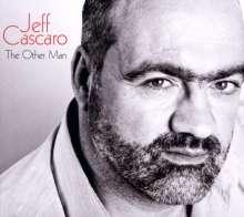 Jeff Cascaro (geb. 1968): The Other Man, CD