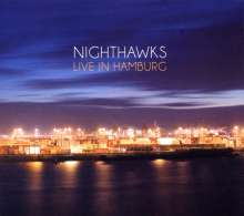 Nighthawks   (Dal Martino / Reiner Winterschladen): Live In Hamburg 2011 (CD + DVD), CD