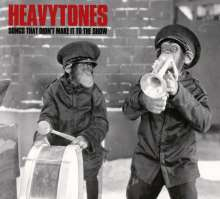Heavytones: Songs That Didn't Make It To The Show, CD