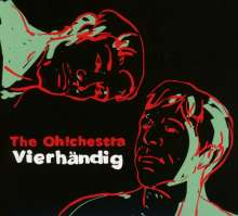The Oh!chestra: Vierhändig, CD