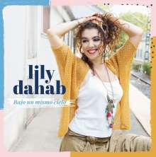 Lily Dahab: Bajo Un Mismo Cielo, CD