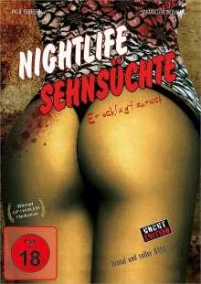 Nightlife Sehnsüchte - Er schlägt zurück, DVD