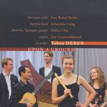 Tabea Debus - Upon a Ground, CD