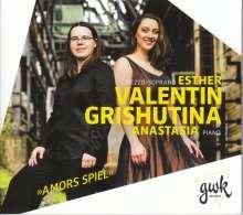 Esther Valentin & Anastasia Grishutina - Amors Spiel, CD