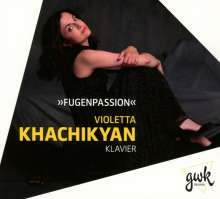 Violetta Khachikyan - Fugenpassion, CD