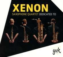 Xenon Saxophone Quartet - Dedicated To, CD