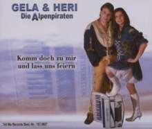 Gela & Heri Die Alpe: Komm Doch Zu Mir & Las, Maxi-CD
