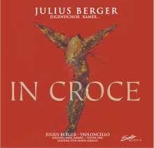 Julius Berger & Jugendchor Kamer - In Croce, CD