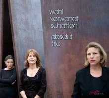 Absolut Trio - Wahlverwandtschaften, CD