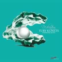 "Yury Kunets (geb. 1957): Symphonische Werke ""Dedication"", CD"