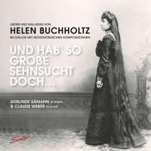 """Helen Buchholtz (1873-1953): Lieder und Balladen - """"Und hab so große Sehnsucht doch"""", 2 CDs"""