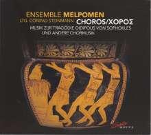Choros - Musik zur Tragödie Oidipous von Sophokles & andere Chormusik, CD