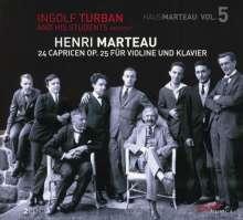 Henri Marteau (1874-1934): Capricen op.25 Nr.1-24 für Violine & Klavier, 2 CDs