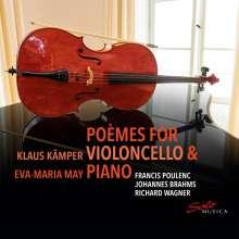 Klaus Kämper & Eva-Maria May - Poemes For Violoncello & Piano, CD