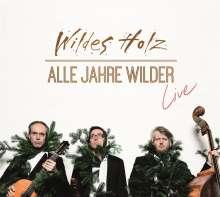 Wildes Holz: Alle Jahre wilder: Live, CD