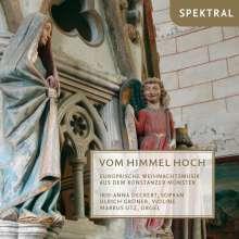 Vom Himmel hoch - Europäische Weihnachtsmusik aus dem Konstanzer Münster, CD