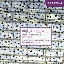 Via-Nova-Chor München - Buji-Ja - Bij-Ju, CD