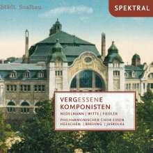 Philharmonischer Chor Essen - Vergessene Komponisten, CD