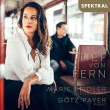 Marie Seidler - Tief von fern, CD
