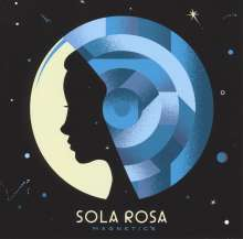 Sola Rosa: Magnetics (180g), LP