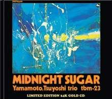 Tsuyoshi Yamamoto (geb. 1948): Midnight Sugar (Limited Edition) (24K Gold CD) (HDCD), CD