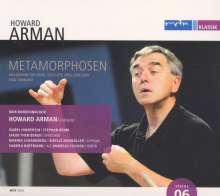 Howard Arman (geb. 1954): Metamorphosen für 3 Sprecher,Solisten,Chor & Tonband, CD