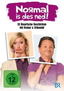 Normal is des ned! - 33 bayerische Geschichten mit Gruber & Grünwald, DVD