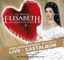 Elisabeth - Jubiläumstournee 2011/2012 (Live-Castalbum), 2 CDs