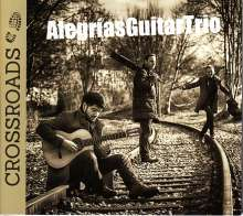 Alegrias Guitar Trio - Crossroads, CD