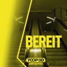 7oop3d: Bereit, CD