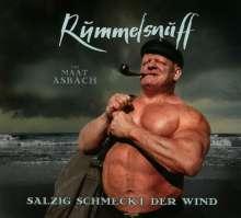 Rummelsnuff: Salzig schmeckt der Wind, 2 CDs