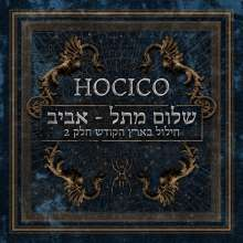 Hocico: Shalom From Hell Aviv! (Blasphemies In The Holy Land Part 2) (Limited-Edition), CD