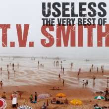 TV Smith: Useless - The Very Best Of (Limited-Edition) (Red Vinyl), LP