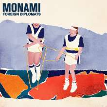 Foreign Diplomats: Monami, LP