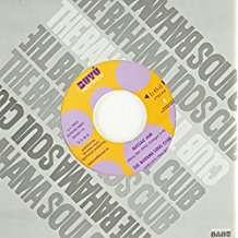 """Bahama Soul Club: But Rich Rhythms, Single 7"""""""