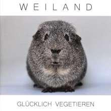 Weiland: Glücklich Vegetieren, CD