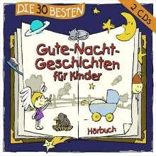 Various Artists: Die 30 Besten Gute-Nacht-Geschichten Für Kinder, 2 CDs