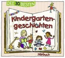 Die 30 Besten Kindergartengeschichten (Hörbuch), 3 CDs