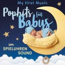 My First Music: Pophits für Babys im Spieluhrensound, 2 CDs