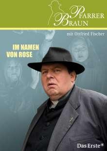 Pfarrer Braun: Im Namen von Rose, DVD