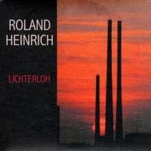 """Roland Heinrich: Lichterloh, Single 7"""""""