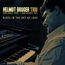 Helmut Bruger: Blues In The Key Of Love, CD