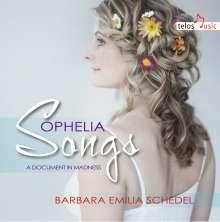 Barbara Emilia Schedel - Ophelia Songs, CD