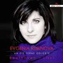 Evgenia Rubinova - An die ferne Geliebte, CD