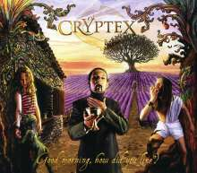 Cryptex: Good Morning, How Did You Live, CD