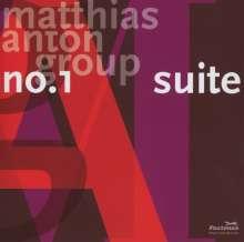 Matthias Anton (geb. 1979): Suite No. 1, CD