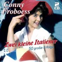 Conny (Cornelia) Froboess: Zwei kleine Italiener: 50 große Erfolge, 2 CDs