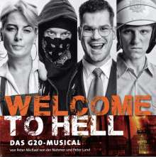 Musical: Welcome To Hell: Das G20-Musical (Original Berlin Cast), CD