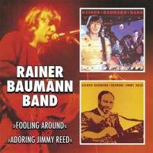 Rainer Baumann: Fooling Around: Adoring Jimmy Reed, CD