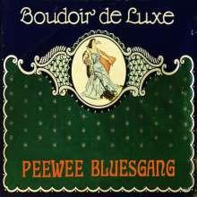 Pee Wee Bluesgang: Boudoir Deluxe, CD
